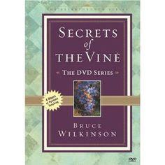 Bruce Wilkinson: The Secrets of the Vine