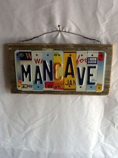 """MANCAVE"" Custom License Plate Sign"