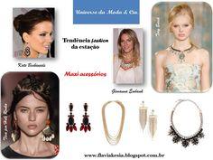 Maxi assessórios estão na moda! Confira no blog Universo da Moda & Cia., ideias das passarelas e das famosas para se inspirar.