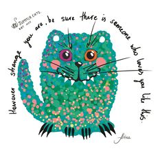 """KOT #20 from the 88 SUMMER CATS collection """"However strange you are, be sure there is someone who loves you like this""""  #88summercats #art #print #kot #cat #catart #qoute #kotquote #smile #smilingcat #happycat"""