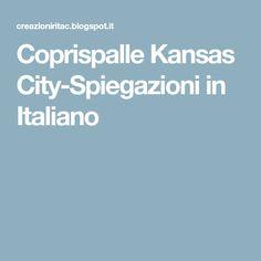 Coprispalle Kansas City-Spiegazioni in Italiano