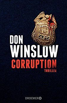 Buy Corruption: Thriller by Chris Hirte, Don Winslow and Read this Book on Kobo's Free Apps. Discover Kobo's Vast Collection of Ebooks and Audiobooks Today - Over 4 Million Titles! Reading Strategies, Reading Lists, Es Stephen King, Thriller, Don Delillo, Don Winslow, Creative Portfolio, Reading Challenge, Portfolio Website