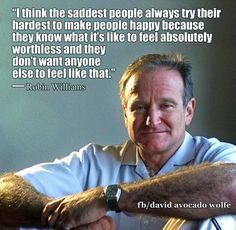 On the anniversary of Robin Williams' death, his quotes are a reminder of how important the issues of depression and mental health are. Great Quotes, Quotes To Live By, Life Quotes, Inspirational Quotes, Song Quotes, Awesome Quotes, Robin Williams Quotes, My Demons, Depression Quotes