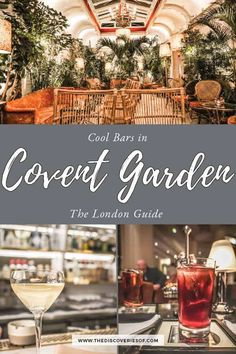 Looking for cool things to do in London? Check out the awesome bars in Covent Garden - from elegant cocktail haunts to late-night parties - it's one of London's biggest nightlife spots. London Nightclubs, London Nightlife, Cool Bars In London, Covent Garden Bars, Museum Of Childhood, Night Bar, London Guide, Things To Do In London, Fun Cocktails