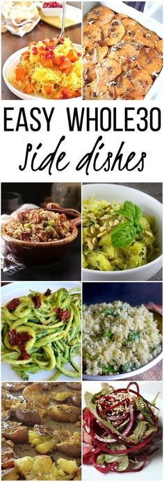 Easy Whole 30 / Paleo Side Dishes for any occasion! Gluten Free, Grain Free, Dairy Free!