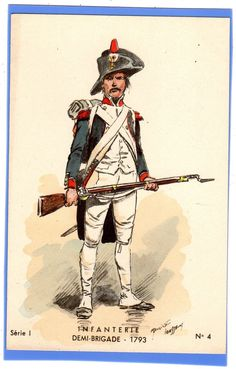 SUPERB FRENCH INFANTRY DEMI-BRIGADE SOLDIER 1793 SIGNED TOUSSAINT POSTCARD | eBay
