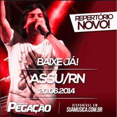 FORRÓ DA PEGAÇÃO SÃO JOÃO DE ASSU-RN 20-06-14   http://www.suamusica.com.br/?cd=414327