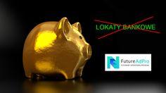 FutureAdPro vs Lokaty Bankowe - Miażdżąca Różnica w Zyskach... | Marketing Sieciowy w Praktyce