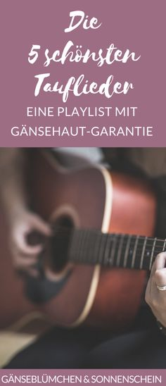 The most beautiful baptismal songs for a Christian baptism- Die schönsten Tauflieder für eine christliche Taufe A nice christening also needs beautiful music. That& why I& tell you our personal favorite baptism songs with a goosebump guarantee.