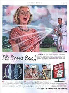 """She Doesn't Care!"" - 1952 Continental Oil Company ad"