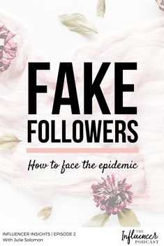 We tackled an epidemic in influencer land...FAKE FOLLOWERS. Though it's one of the major frustrations of being an influencer at the moment, it's also our reality - so we've gotta face it and learn how to work around the epidemic. Listen to this brand new short-form podcast that I'll be hosting every Monday - giving tactical information to apply to your life and business right away. Julie Solomon, The Influencer…