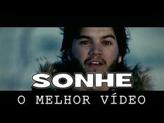 SONHE - O melhor vídeo de inspiração para você agir