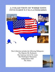 WebQuest: U.S.A. Landmarks.  Come travel the United States of America and learn about these important landmarks.  From the majestic Mount Rushmore to the Alamo, your students will learn the rich history behind some of the USA's famous monuments. This 20 page package includes worksheets for 5 student webquests . An Answer key is provided. This Collection includes the following : The Majestic Mt. Rushmore The Gateway Arch of St. Louis The Washington Monument Independence Hall The Alamo
