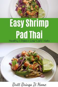 Delicious Shrimp Pad Thai that is full of flavor, easy to make, and healthy! via @Britt Brings It Home