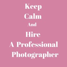 Experience, foresight, a trained eye, knowledge, and energy to work non-stop. These are just a few reasons to hire a professional photographer for your event or wedding. So keep calm and hire one. It'll make all the difference in not only your pictures, but it'll keep you relaxed too. That is worth its weigh in gold. Waveform = stress-less.
