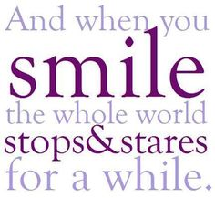 Smile quote via Carol's Country Sunshine on Facebook Connie Johnston, Origami Owl Independent Designer  Order online:  http://www.myowlstory.origamiowl.com Facebook  Http://www.facebook.com/origamiowlbymyowlstory  Twitter   Myowlstory Email:  myowlstory@yahoo.com