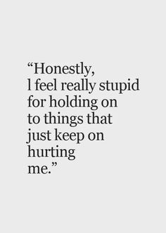 Now Quotes, Go For It Quotes, Sad Love Quotes, Words Quotes, Sayings, Letting Go Of Love Quotes, Quotes About Hurtful Words, Letting Someone Go Quotes, It Hurts Quotes