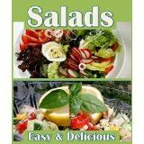 Easy Salads Book: Master Salads with 27 Healthy Light Salad Recipes (Kindle Edition)By Amanda Miocic