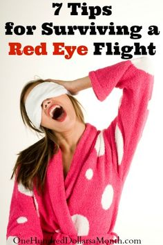 7 Tips for Surviving a Red Eye Flight