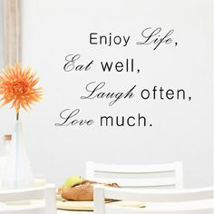 Pop Decors Enjoy Life Eat Well Laugh Often Love Much Wall Decal