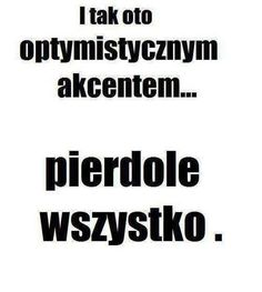 Stylowa kolekcja inspiracji z kategorii Humor True Quotes, Funny Quotes, Polish Memes, Weekend Humor, I Want To Cry, Motto, Wtf Funny, Clipart, Geography