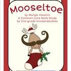 Mooseltoe: A Common Core Book Study by 2nd grade Snickerdoodles $