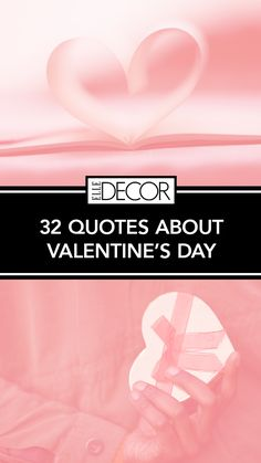 32 Simple and Classic Valentine's Day Quotes for Hopeless Romantics Valentine's Day Quotes, Canadian Artists, Romantic Gifts, Design Quotes, Elle Decor, Couple Gifts, Happy Valentines Day, Quote Of The Day, Wise Words