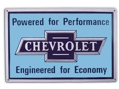 Powered For Performance Chevrolet Sign Tin Metal Engineered For Economy Chevy