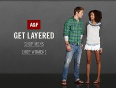 Get Layered in Abercrombie & Fitch's hottest new styles in stores and online!