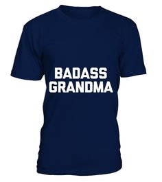 Badass Grandma   => Check out this shirt by clicking the image, have fun :) Please tag, repin & share with your friends who would love it. #Disability #Disabilityshirt #Disabilityquotes #hoodie #ideas #image #photo #shirt #tshirt #sweatshirt #tee #gift #perfectgift #birthday #Christmas
