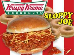 Meanwhile, in America... Doughnut Bun, Krispy Kreme Doughnut, Sloppy Joe, Charlie's Chicken, State Fair Food, Gross Food, Dude Food, Bacon Sandwich, Sandwich Recipes
