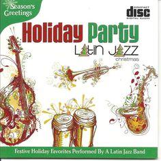 LATIN JAZZ CHRISTMAS HOLIDAY PARTY FESTIVE INSTRUMENTAL RELAXATIONAL  MUSIC CD #Christmas