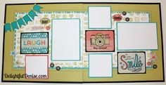 #30 Days of Happy! Two page layout. Close To My Heart. DelightfulDenise.com