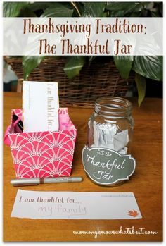 Start a New Thanksgiving Tradition: The Thankful Jar (with Printables!)