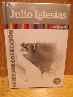 JULIO IGLESIAS. LIBRO/CD - SU MEJOR COLECCIÓN. A FLOR DE PIEL / PRECINTADO.