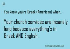 You know you're Greek when- Gr/SA too, just been to a christening and next weekend a wedding and wow all that standing too...!!