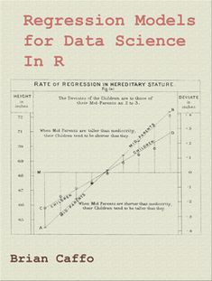 Regression Models for Data Science in R cover page