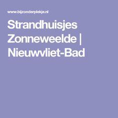 Strandhuisjes Zonneweelde | Nieuwvliet-Bad