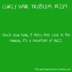 Curly Hair Problems - New Ideas Curly Hair Jokes, Curly Hair Tips, Curly Hair Care, Curly Hair Styles, Natural Hair Styles, Curly Girl Problems, Natural Hair Problems, Thick Hair Problems, Thick Curly Hair