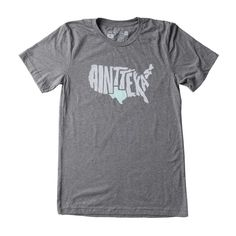 698829b6f279a6 Texas Thundercloud Grey Ain t Texas T-shirt - Texas Humor Store - 1