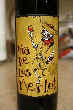 Dia De Los Merlot.. wine
