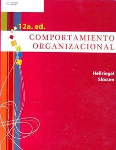 TÍTULO: Comportamiento organizacional  AUTOR: Slocum, Hellriegel