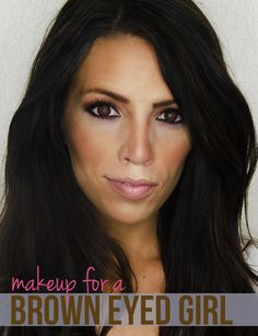 Makeup for a brown eyed girl with video tutorial #beauty #tips
