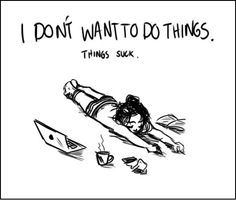 How my day usually goes…