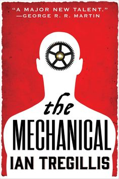 THE MECHANICAL BY IAN TREGILLIS BOOK REVIEW See more Sci Fi at http://www.warpedspacescifi.com/
