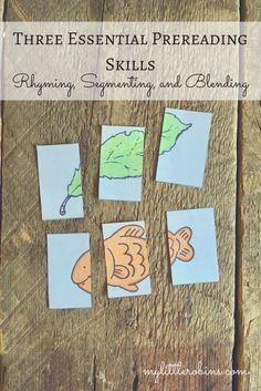 Three Essential Prereading Skills: Rhyming, Segmenting, and Blending