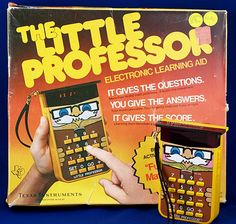 Those of us who came of age in the were little kids in the and one of the coolest toys of the late was the Little Professor handheld reverse My Childhood Memories, Childhood Toys, Best Memories, Best Of 80s, I Remember When, Oldies But Goodies, Good Ole, Classic Toys, My Memory