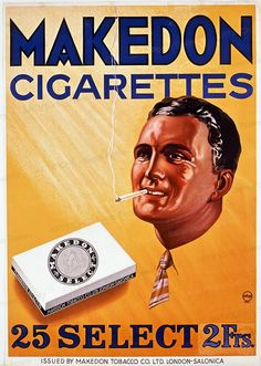 Vintage Posters: Makedon Cigarettes - Makedon Tobacco Co., 1945 by Artist unknown Vintage Advertising Posters, Vintage Advertisements, Vintage Ads, Vintage Posters, Smoking Cigarettes Effects, Smoking Effects, Dipping Tobacco, Vintage Cigarette Ads, Giving Up Smoking