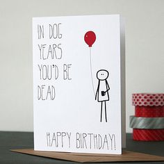 If you were a dog - birthday card