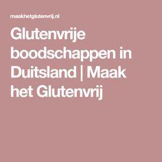 Glutenvrije boodschappen in Duitsland | Maak het Glutenvrij